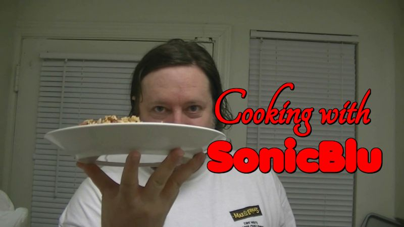 Cooking with SonicBlu