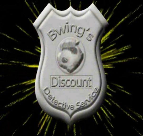 Bwing's Discount Detective Service